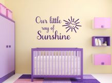 Our little ray of sunshine, wall art sticker, quote, vinyl transfer.